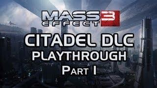 Mass Effect 3: Citadel DLC Playthrough part 1: Shore Leave