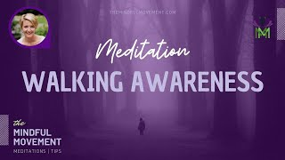 Find Peace of Mind with This Guided Walking Mindfulness Meditation / #StayHome and Meditate #WithMe