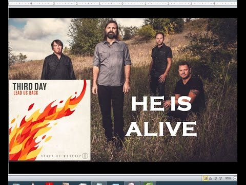 Third Day - He Is Alive (Lyrics)