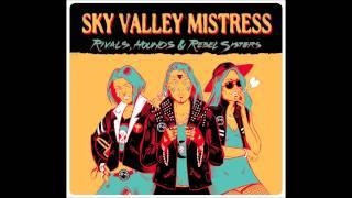 Sky Valley Mistress Smoke Fairy
