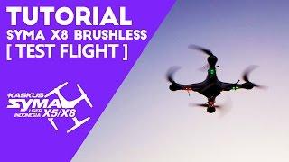 SYMA X8 Brushless Conversion Tutorial PART3 - Test Flight