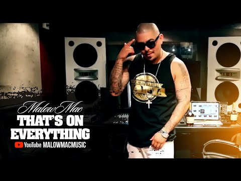 Malow Mac - Thats on Everything - Official Music Video