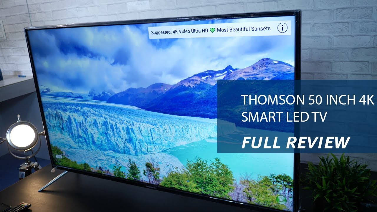Thomson 50 inch 50K Smart LED TV   Review, Specs and Price
