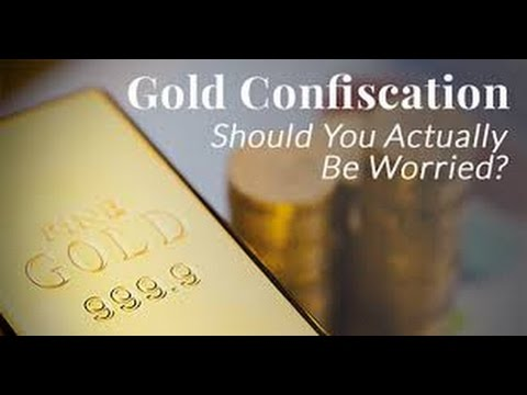 Gold & Silver Confiscation or Nationalisation (Pro's / Con's)