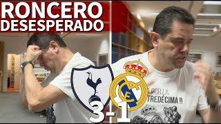Tottenham 3-1 Real Madrid | Desesperación total de Roncero con el naufragio en Wembley | Diario AS