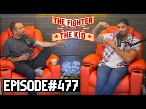 The Fighter And The Kid - Episode 477
