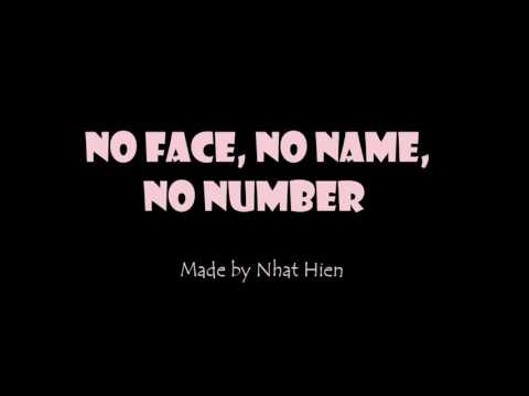 No face, no name,no number- Lyrics