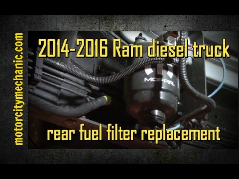 2014-2016 Ram 67 liter diesel rear fuel filter replacement - YouTube