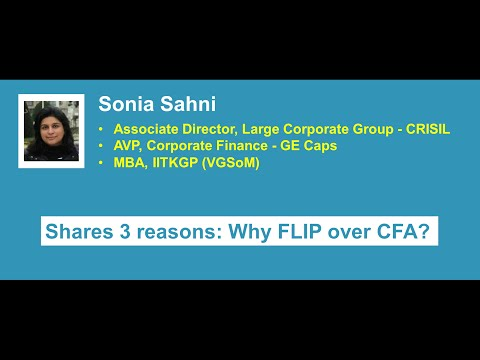 "A Business Leader shares 3 reasons: ""Why I prefer FLIP over CFA"""