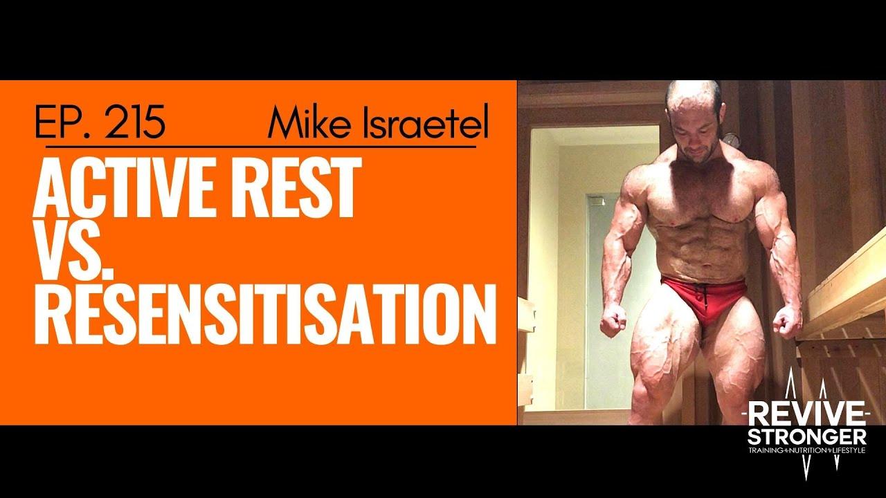 215: Mike Israetel - Active Rest vs. Resensitisation