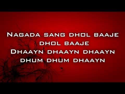 Ram Leela Nagada sung Dhol Lyrics feat. Deepika Padukone and Ranveer Singh