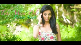 Tuhi Mera Dil ||  Param Singh  || Official Video HD || Latest Punjabi Song 2015