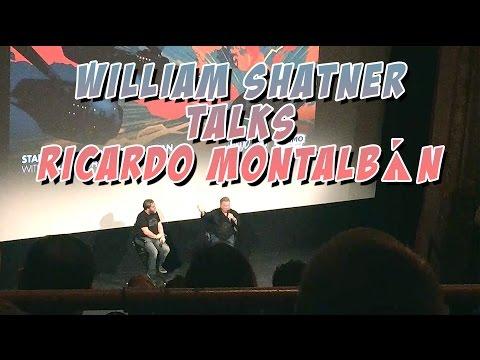 William Shatner Talks About Ricardo Montalbán Wizard World Comic Con Austin 2016