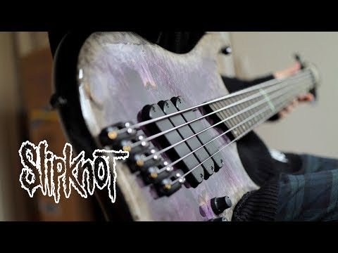 SlipKnoT – Unsainted | Bass Cover