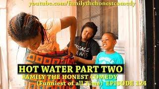hot-water-part-two-family-the-honest-comedy-episode-124
