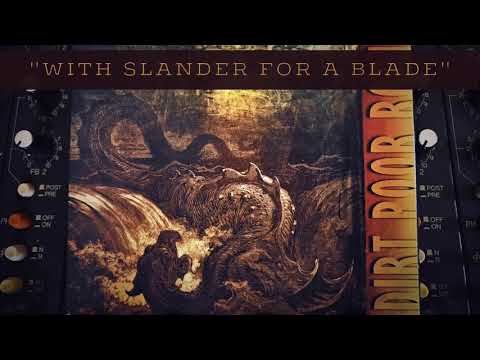 Dirt Poor Robins - With Slander for a Blade (Official Audio)