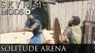Skyrim Mods: The Solitude Arena - Part 1