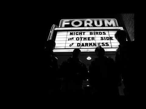 Night Birds - The Other Side Of Darkness (Full Album)