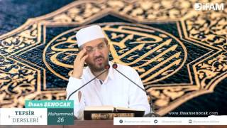 Tefsir - 92 -Muhammed Sûresi (20-29) -İhsan Şenocak Hoca