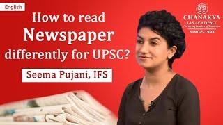 Seema Pujani IFS (Rank 37, CSE 2014) tells How to read Newspaper
