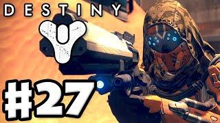 Destiny - Gameplay Walkthrough Part 27 - Dust Palace! Mars! (PS4, Xbox One)