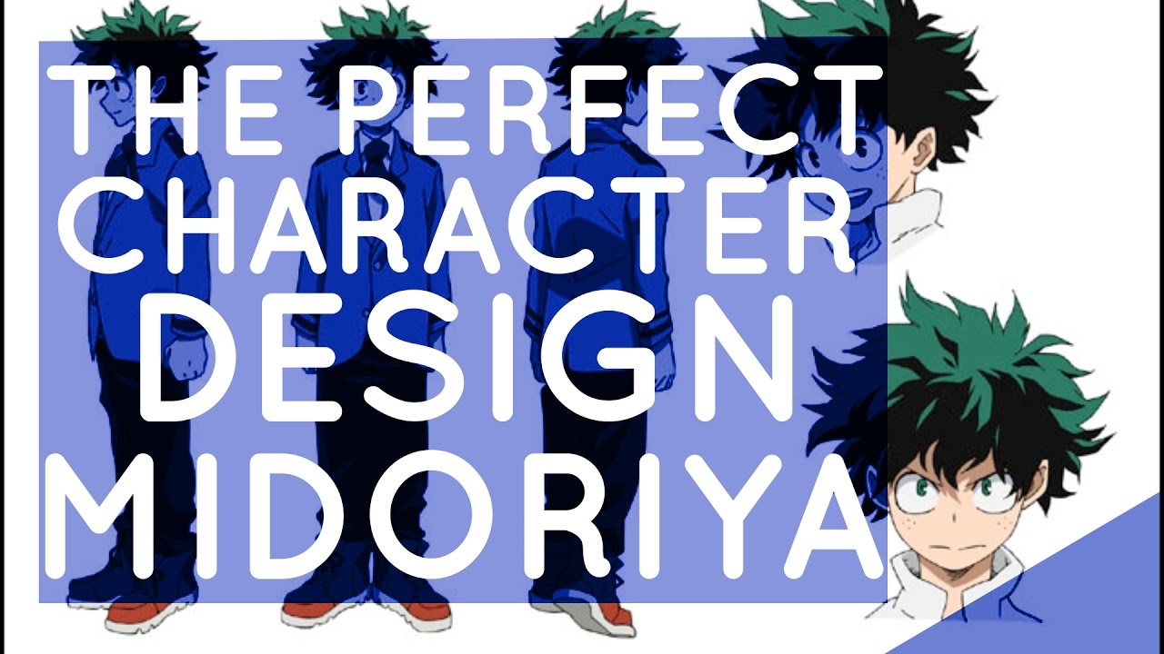 The Perfect Character Design Midoriya - YouTube