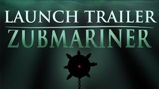 Sunless Sea Zubmariner Launch Trailer