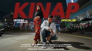 OKLIN ft LICOGOWILD - KINAP (Official MV)
