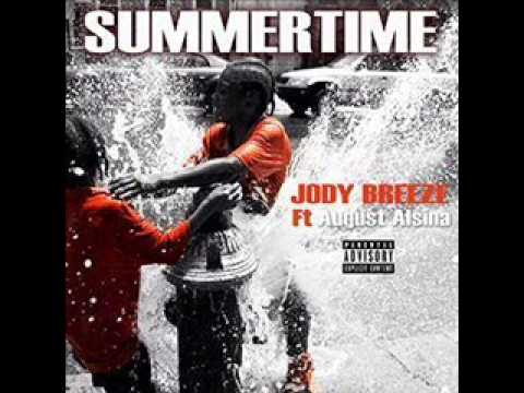 Jody Breeze Feat. August Alsina - Summer Time