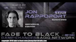 Ep. 614 FADE to BLACK FADERNIGHT w/ Jon Rappoport : NMFNR Open-lines : LIVE