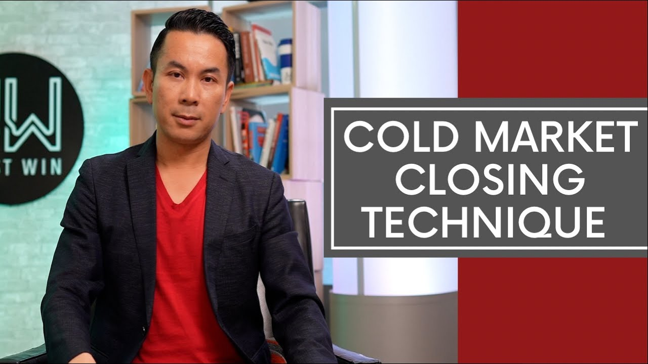 Cold Market Closing Technique
