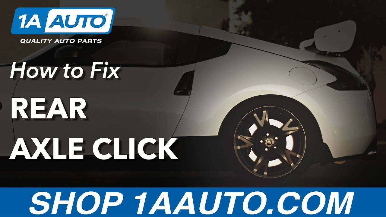 hight resolution of how to fix rear axle click 09 19 nissan 370z 1a auto parts