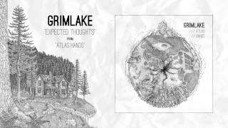GrimLake - Expected Thoughts