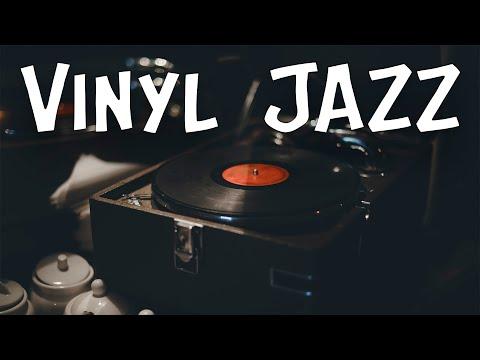 Vinyl JAZZ -  Relaxing Piano Instrumental JAZZ Music for Work, Study,Calm