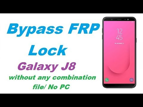 Samsung J8 (SM-J810G) FRP (Google Account) Lock Remove Done Without  Combination   Without PC Method