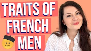 FRENCH MEN DECODED: From dating a French man to married to a French Man - things I've noticed!