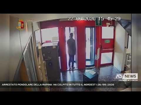 ARRESTATO PENDOLARE DELLA RAPINA: HA COLPITO IN TUTTO IL NORDEST   26/09/2020
