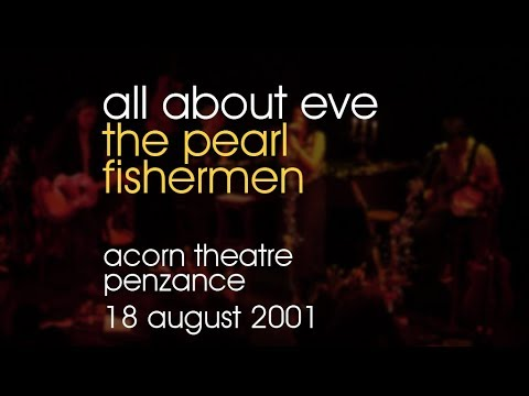 All About Eve - The Pearl Fishermen - 18/08/2001 - Penzance Acorn Theatre