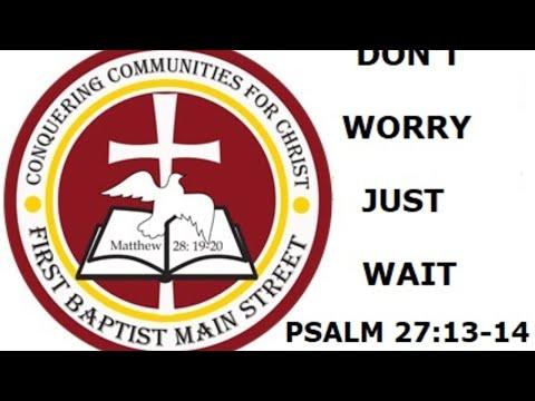 April 19, 2020 -- Don't Worry Just Wait