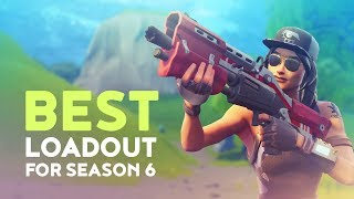 BEST LOADOUT FOR SEASON 6 (Fortnite Battle Royale - Dakotaz)