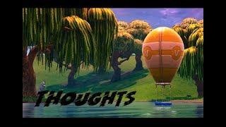 Thoughts | Fortnite Edit