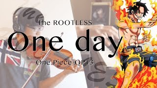 SLSMusic|ONE PIECE 海賊王 OP13|One Day  -  Rootless|Violin & Piano Cover