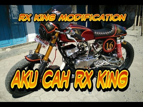 Lagu!! AKU CAH RX KING Modification Rx king