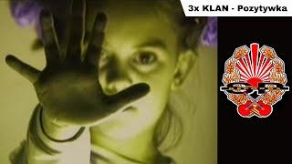 Teledysk: 3x klan - Pozytywka