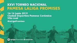XXVI Torneo Nacional Pamesa LaLiga Promises Santander (viernes 14 - tarde)