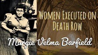 """Margie Velma Barfield - The """"Death Row Granny"""" - Women Executed on Death Row - True Crime"""