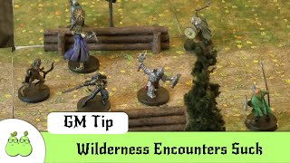 Dungeon Master Mistakes 10 - Wilderness Encounters Suck