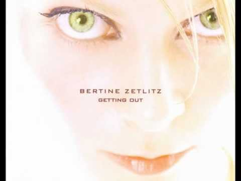 Bertine Zetlitz - Getting Out (1997)