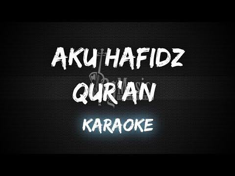 aku-hafidz-qur'an-[karaoke/lirik]