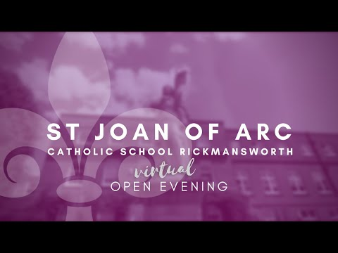 WELCOME TO ST JOAN OF ARC CATHOLIC SCHOOL RICKMANSWORTH, UK
